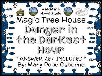 Danger in the Darkest Hour : Magic Tree House Special Edit