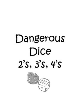 Dangerous Dice 2's, 3's, 4's