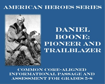 Daniel Boone: Pioneer (Common Core-Aligned Biography and A