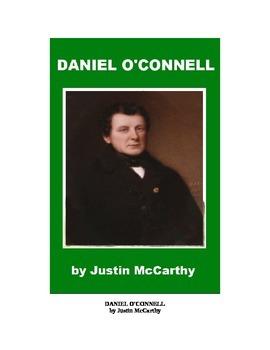 Daniel O'Connell - Irish Emancipator
