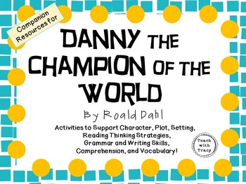 Danny- Champion of the World by Roald Dahl: A Complete Nov