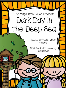 Dark Day in the Deep Sea Magic Tree House Book Companion #39