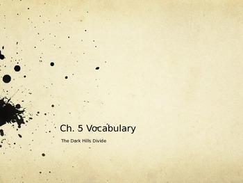 Dark Hills Divide Vocabulary Power Point