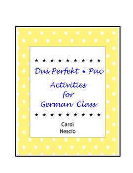 Das Perfekt * Pac Activities For German Class