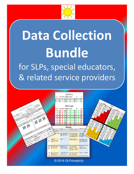 Data Collection Bundle ~~ for SLPs, SpEd, and Related Serv