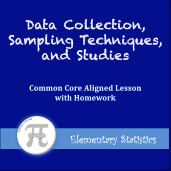 Data Collection, Sampling Techniques, and Studies (Lesson