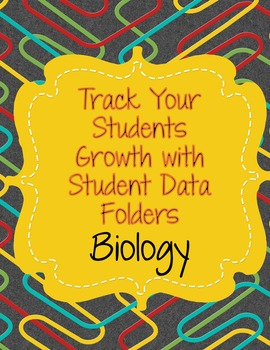 Data Folder/Binder Handouts for Biology