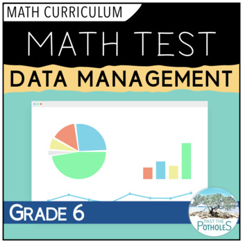 Data Management (Graphing) Unit Test - Grade 6 Assessment