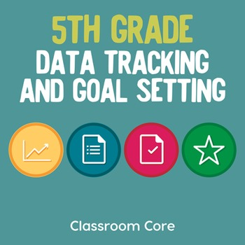 Data Tracking and Goal Setting for 5th Grade ELA