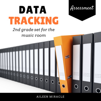 Data-Tracking in the Second Grade Music Room