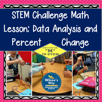 Data and Statistics Analysis with a STEM Challenge