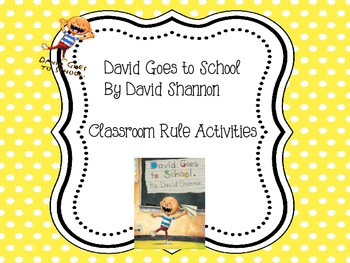 David Goes to School By David Shannon - Rule Activities
