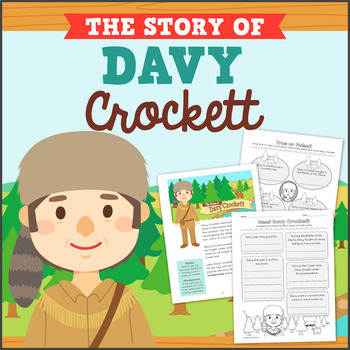 Davy Crockett Biography and Comprehension