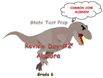 Day 2: Algebra (6th Math State Test Review)