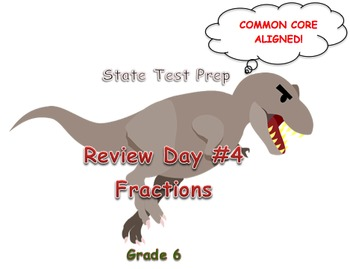 Day 4: Fractions (6th Math State Test Review)