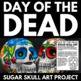 Day of the Dead - El Dia de los Muertos - No Prep Resource