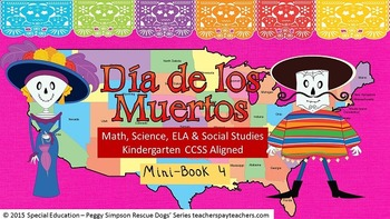 Day of the Dead California & Texas Book 4  K-CCSS ELA, Mat