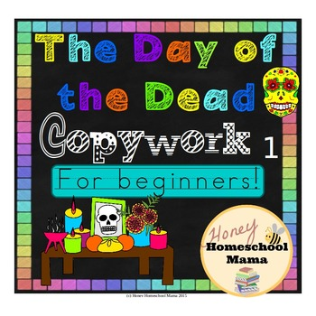 Day of the Dead Copywork 1 with Guide Lines for Beginners