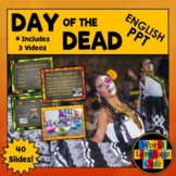Day of the Dead PowerPoint and Video Links (English Version)