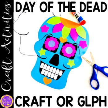 Day of the Dead Craft or Glyph