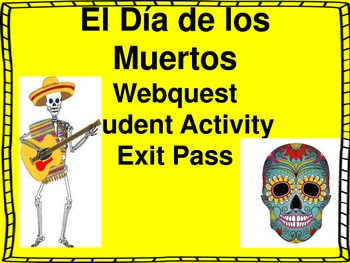 Day of the Dead Webquest and Student Activities