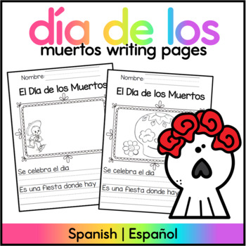 Day of the Dead Writing Pages/ Dia de los Muertos Paginas
