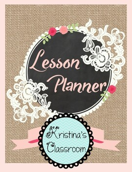 Daybook Lesson Planner 2017 - 2018 (Burlap Lace & Roses +