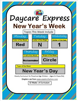 Daycare Curriculum (New Years) Letter N, Shape Circle, Col