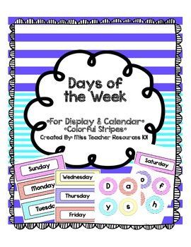 Days of the Week - Colorful Stripes - For Display and Cale