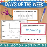 DAYS OF THE WEEK Fine Motor Activity NO PREP! (Cut/ Paste/