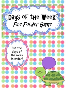 Days of the Week File Folder Game--2 Activities