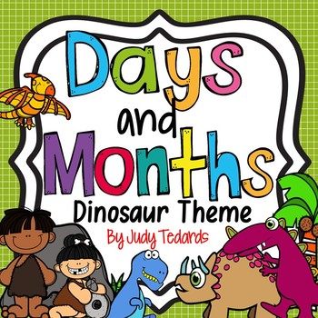 Days of the Week and Months of the Year (Dinosaur Theme)