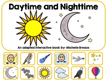 Daytime & Nighttime Adapted Interactive Book {Autism, Earl