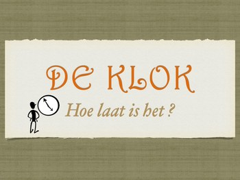 De Klok -  What time is it?? / The time in Dutch Power Poi