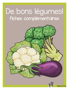 De bons légumes!  (fiches complémentaires)