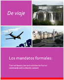 De viaje: Los mandatos formales. Lesson plan and activitie