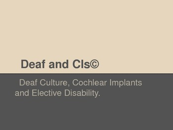 Deafness and Cochlear Implants Powerpoint