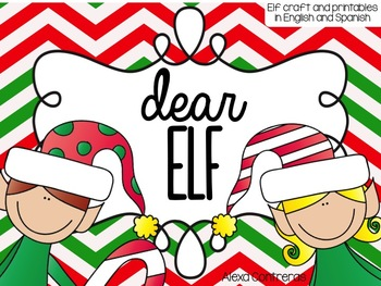 Dear Elf {Craftivity and Printables in English and Spanish}
