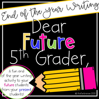 Dear Future Fifth Grader,