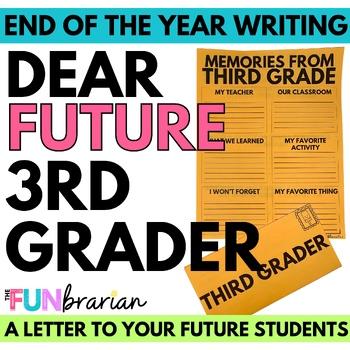 Dear Future Third Grader,