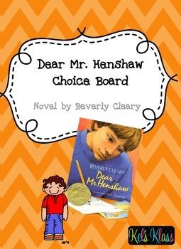Dear Mr. Henshaw Choice Board