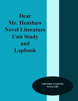 Dear Mr. Henshaw Novel Literature Unit Study and Lapbook