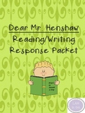 Dear Mr. Henshaw Reading Graphic Organizer and Writing Res