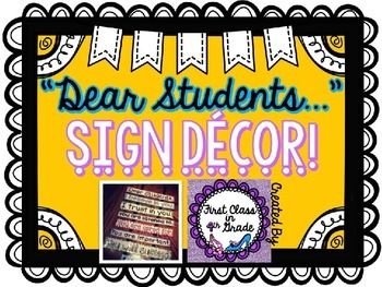 """Dear Students..."" Sign"