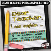 Dear Teacher ... A Persuasive Writing Assignment