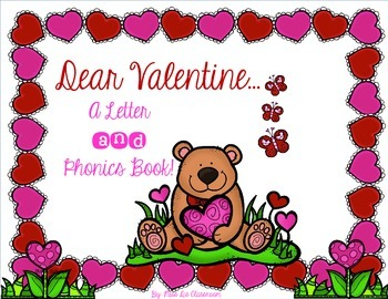 Dear Valentine: A Letter and Phonics Book!