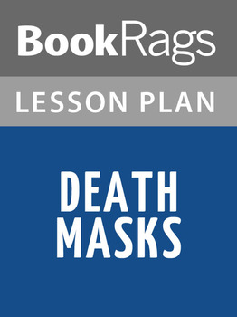 Death Masks Lesson Plans