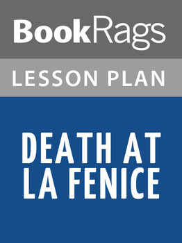 Death at La Fenice Lesson Plans