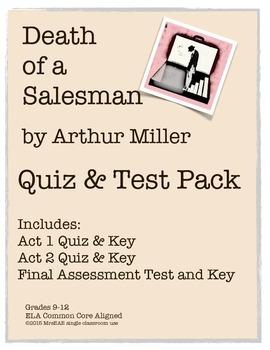 Death of a Salesman Arthur Miller Assessment Pack