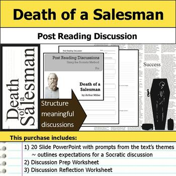 Death of a Salesman - Socratic Method - Post Reading Discussions